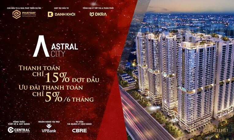 Chính sách ưu đãi căn hộ Astral City Bình Dương