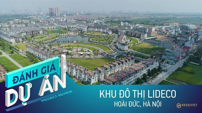 Đánh giá Khu đô thị Lideco: 30 triệu đồng/m2 biệt thự, có đáng mua?