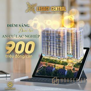 Legacy central.Chung cư Thuận An Bình Dương Thanh toán chỉ 225 triệu nhận nhà.NH hỗ trợ 75%
