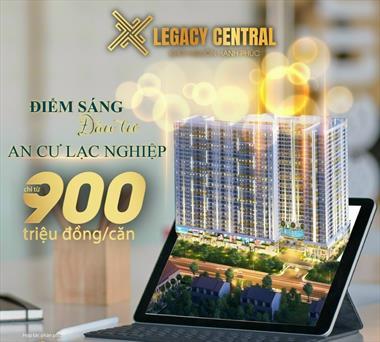 Bán căn hộ LEGACY CENTRAL của tập đoàn KIM OANH giá 900 triệu