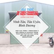 Nhà xưởng cho thuê tại Vĩnh Tân, Tân Uyên. Tổng diện tích 1100m2. Đường nhựa xe container.
