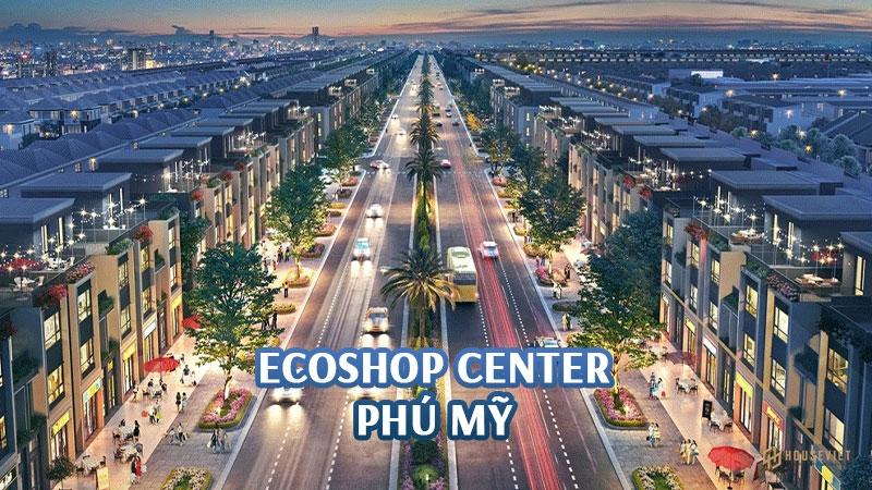 Ecoshop Center Phú Mỹ